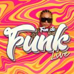 Fan De Funk Live - Eric NC